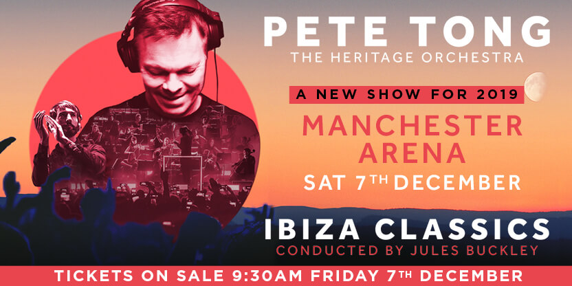 Pete Tong - Ibiza Classics: VIP Tickets + Hospitality Packages - Manchester Arena